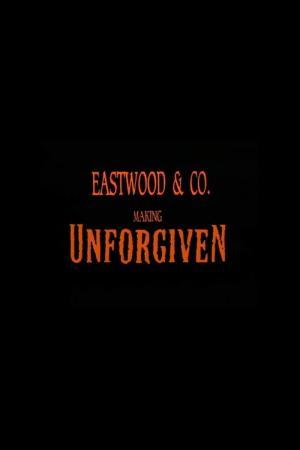 Eastwood & Co.: Making 'Unforgiven' (TV)