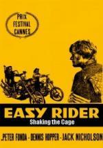 Easy Rider: Sacudiendo la jaula