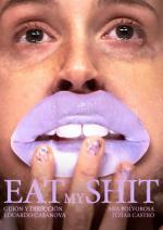 Eat My Shit (C)