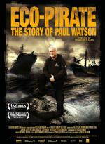 Eco-Pirate: The Story of Paul Watson