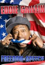 Eddie Griffin: Freedom of Speech (TV)