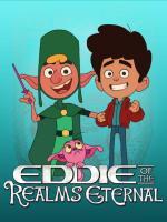 Eddie of the Realms Eternal (TV) (C)