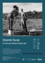 Eduardo Ducay. El cine que siempre estuvo ahí