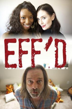Eff'd (TV)