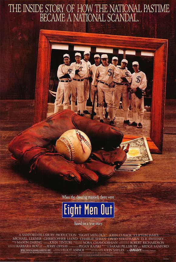 eight men out essay Eight men out is a movie that tells about the apparent throwing of the 1919 baseball world series the film thoroughly explores the events from the initial.