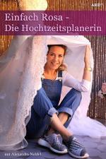 Einfach Rosa: Die Hochzeitsplanerin (TV)