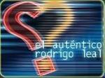 El auténtico Rodrigo Leal (Serie de TV)