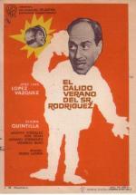 El cálido verano del Sr. Rodríguez