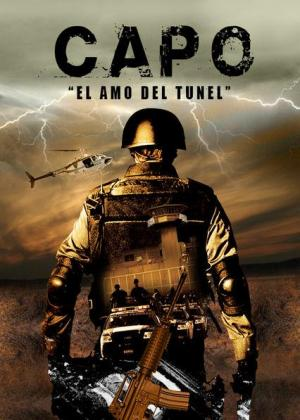 El capo - El amo del túnel (TV)