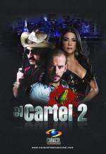 El cartel 2: La guerra total (TV Series)