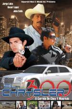 El Chrysler 300: Chuy y Mauricio