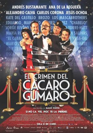 El crimen del cácaro Gumaro