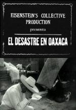 El desastre en Oaxaca (La destrucción de Oaxaca) (C)