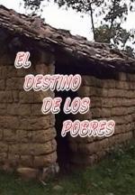 El destino de los pobres