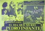 El día que murió Pedro Infante
