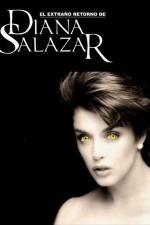 El extraño retorno de Diana Salazar (Serie de TV)