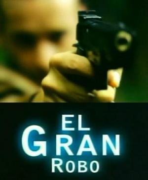 El gran robo (TV)