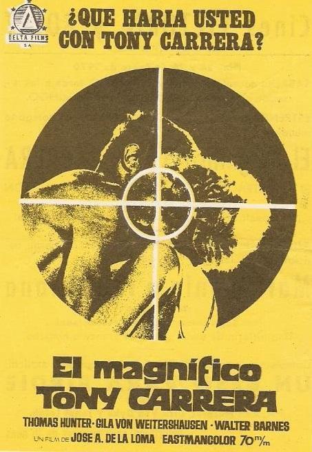 Magnificent Carrera1968Filmaffinity Tony Carrera1968Filmaffinity The The Magnificent The Tony Magnificent Tony kiuwXlOPZT