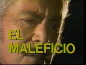 El maleficio (Serie de TV)