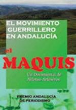 El Maquis. El movimiento guerrillero en Andalucía