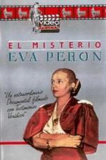 El misterio Eva Perón (No llores por mí, Argentina)