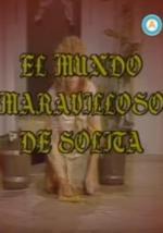 El mundo maravilloso de Solita (Serie de TV)