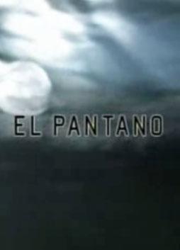 El Pantano (TV Series) (Serie de TV)