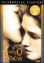 El privilegio de amar (Serie de TV)