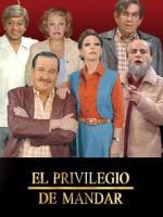 El privilegio de mandar (Serie de TV)
