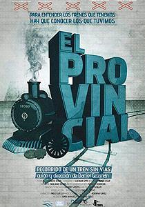 El Provincial: Recorrido de un tren sin vías
