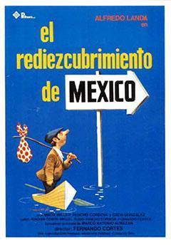 El rediezcubrimiento de México