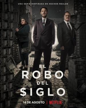 El robo del siglo (TV Series)