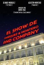 El Show de Marquez & Montero and Company (Serie de TV)