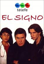 El signo (TV Miniseries)