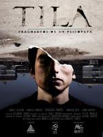 El Tila: Fragmentos de un psicópata
