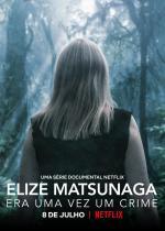 Eliza Matsunaga: Once Upon a Crime (TV Miniseries)