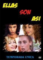 Ellas son así (TV Series)