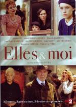 Elles et moi (TV Miniseries)