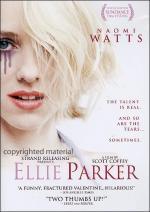 Ellie Parker, súper actriz