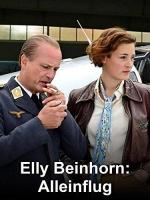 Elly Beinhorn: Solo Flight (TV)
