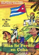 Elpidio Valdés contra el águila y león (Más se perdió en Cuba)