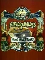 Elpidio Valdés y los inventores (C)