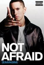 Eminem: Not Afraid (Vídeo musical)