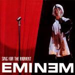 Eminem: Sing for the Moment (Vídeo musical)