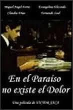 En el paraíso no existe el dolor