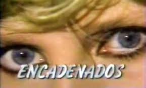 Encadenados (Serie de TV)