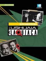 Encuentros de Ushuaia a La Quiaca (Serie de TV)