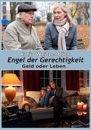 Engel der Gerechtigkeit: Geld oder Leben (TV)