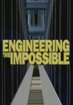 Engineering the Impossible (TV)
