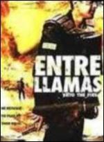Entre llamas (Into the Flames)